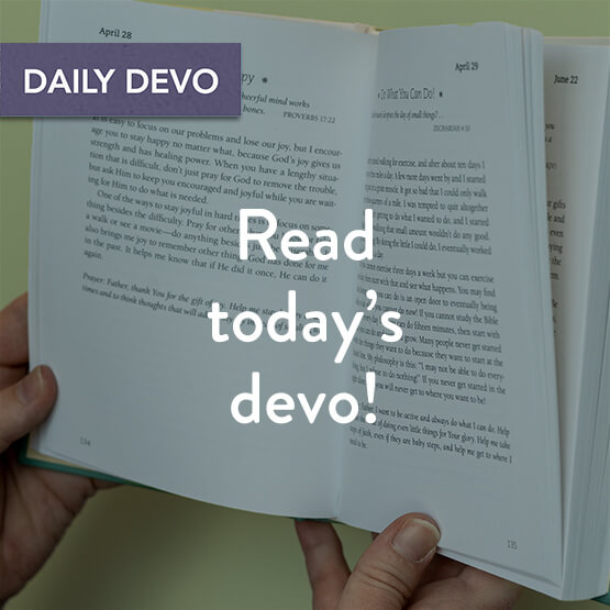 Read today's devo!