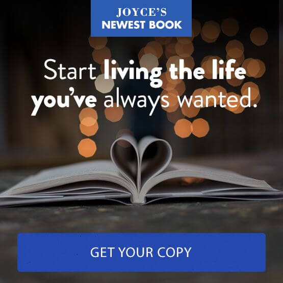 Get Joyce's Newest Book - Living a Life You Love