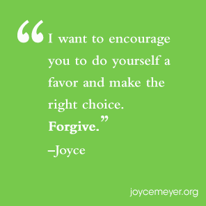 4 Steps To Forgiveness Everyday Answers Joyce Meyer Ministries