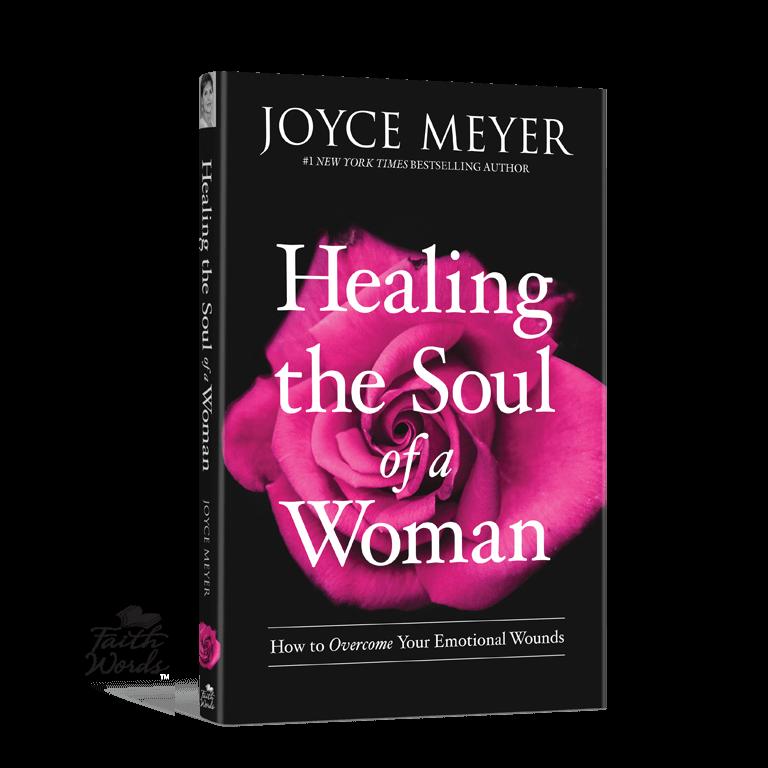 Healing The Soul Of A Woman Joyce Meyer Ministries